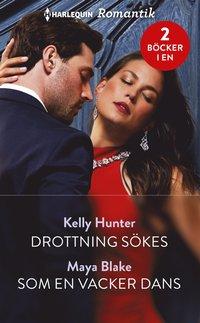 bokomslag Drottning sökes/Som en vacker dans