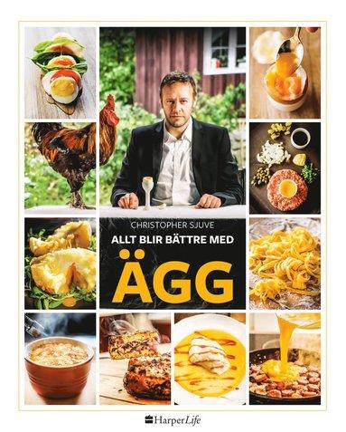 bokomslag Allt blir bättre med ägg