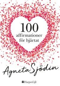 bokomslag 100 affirmationer för hjärtat