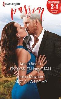 bokomslag En kyss, en längtan / Mot alla lagar