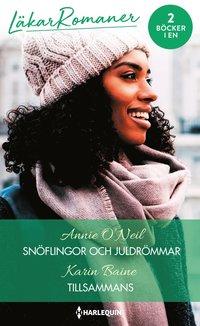 bokomslag Snöflingor och juldrömmar ; Tillsammans