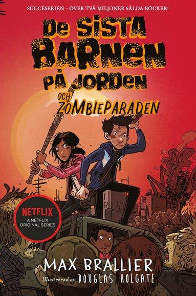 bokomslag De sista barnen på jorden och zombieparaden