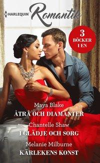 bokomslag Åtrå och diamanter ; I glädje och sorg ; Kärlekens konst