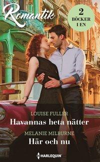 bokomslag Havannas heta nätter ; Här och nu