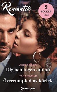 bokomslag Dig och ingen annan / Överrumplad av kärlek