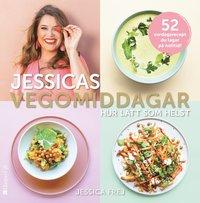 bokomslag Jessicas vegomiddagar : hur lätt som helst