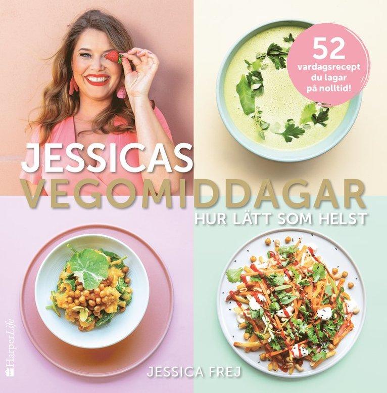 Jessicas vegomiddagar : hur lätt som helst 1