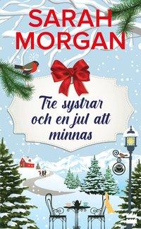 bokomslag Tre systrar och en jul att minnas
