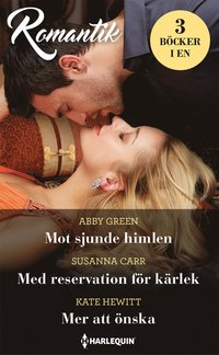 bokomslag Mot sjunde himlen / Med reservation för kärlek / Mer att önska