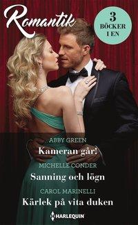 bokomslag Kameran går! / Sanning och lögn / Kärlek på vita duken