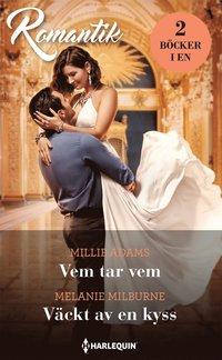 bokomslag Vem tar vem ; Väckt av en kyss