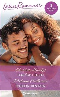 bokomslag Förförd i Italien / En enda liten kyss