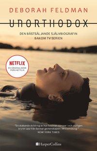 bokomslag Unorthodox : den bästsäljande självbiografin bakom TV-serien