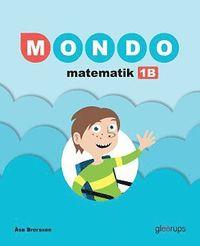bokomslag Mondo Matematik 1B grundbok, 2:a upplagan