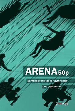 bokomslag Arena 50p - Samhällskunskap för gymnasiet upplaga 2