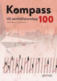 bokomslag Kompass till samhällskunskap 100, elevbok, 2:a uppl