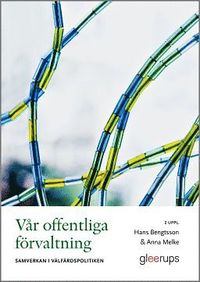 bokomslag Vår offentliga förvaltning, 2 uppl : Samverkan i välfärdspolitiken