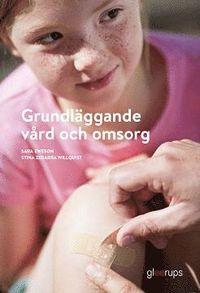 bokomslag Grundläggande vård och omsorg, elevbok