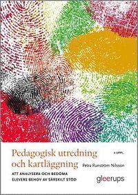 bokomslag Pedagogisk utredning och kartläggning, 4 uppl : Att analysera och bedöma elevers behov av särskilt stöd