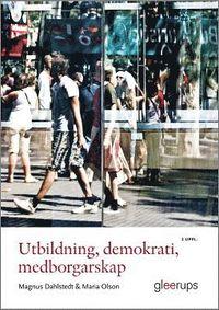 bokomslag Utbildning, demokrati, medborgarskap, 2 uppl