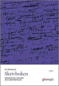 bokomslag Skrivboken : Skrivprocess, skrivråd och skrivstrategier. 8 uppl