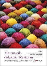 bokomslag Matematikdidaktik i förskolan : att utveckla lekfulla, matematiska barn