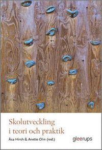 bokomslag Skolutveckling i teori och praktik