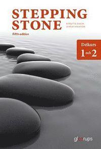 bokomslag Stepping Stone delkurs 1 och 2, elevbok, 5:e uppl