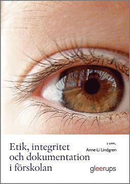 bokomslag Etik, integritet och dokumentation i förskolan