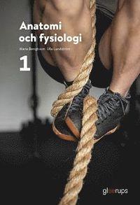 bokomslag Anatomi och fysiologi 1, elevbok