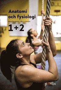 bokomslag Anatomi och fysiologi 1+2, elevbok