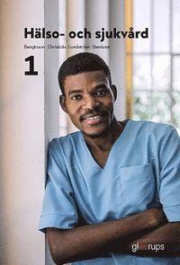 bokomslag Hälso- och sjukvård 1, elevbok