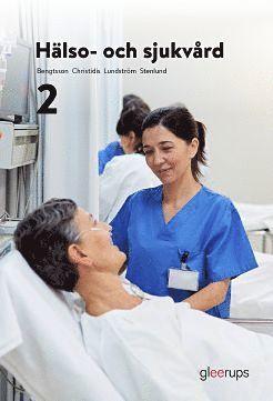 bokomslag Hälso- och sjukvård 2, elevbok