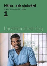 bokomslag Hälso- och sjukvård 1, lärarhandledning