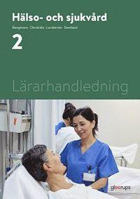 bokomslag Hälso- och sjukvård 2, lärarhandledning