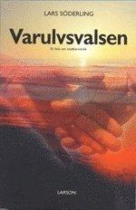bokomslag Varulvsvalsen : en bok om medberoende