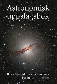 bokomslag Astronomisk uppslagsbok