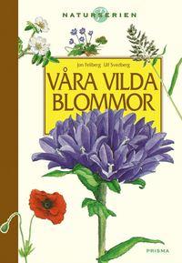 bokomslag Våra vilda blommor