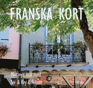 bokomslag Franska kort : Mot nya mål