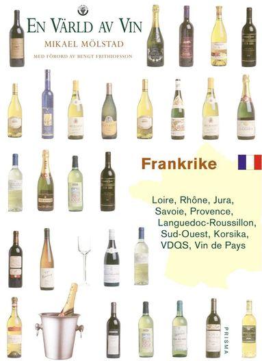 bokomslag Frankrike - Loire, Rôhne, Provence, Languedoc, Roussilon, Sud-Ouest, Korsika, V