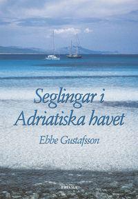 bokomslag Seglingar i Adriatiska havet