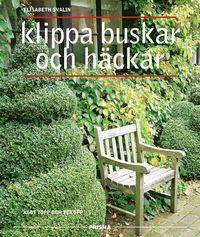 bokomslag Klippa buskar och häckar : Klot, topp och tekopp