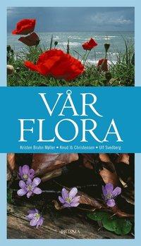 bokomslag Vår flora : Fanerogamer