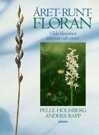 bokomslag Året-runt-floran - Vilda blommor sommar och vinter