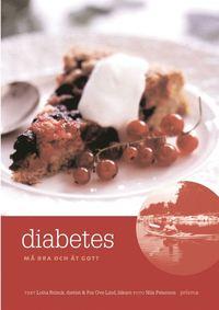 bokomslag Diabetes : må bra och ät gott