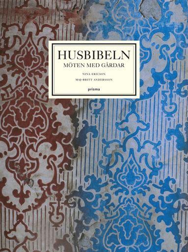 bokomslag Husbibeln : möten med gårdar