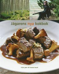 bokomslag Jägarens nya kokbok : från jakt till dukat bord