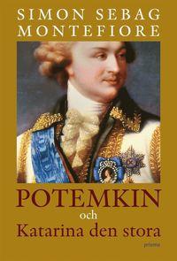 Potemkin och Katarina den stora : en kejserlig förbindelse