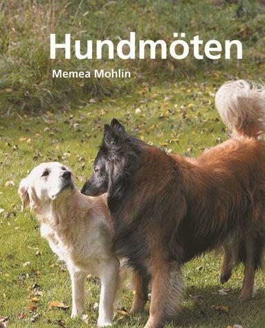 bokomslag Hundmöten