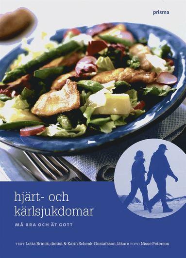 bokomslag Hjärt-kärlsjukdomar : må bra och ät gott